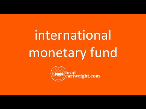 Aid, Debt, and Economic Development Series:  The International Monetary Fund (IMF)