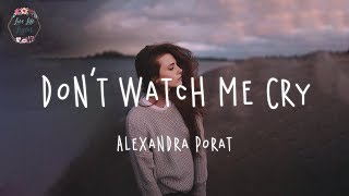 Download Mp3 Alexandra Porat - Don't Watch Me Cry  Lyric Video