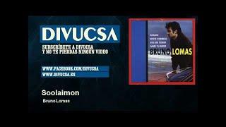 Bruno Lomas - Soolaimon