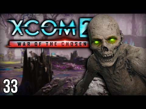XCOM 2 War of the Chosen | The Warlock (Lets Play XCOM 2 / Gameplay Part 33)