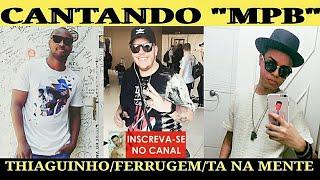 Baixar #CleberPereira Thiaguinho /Ferrugem /Tá Na Mente