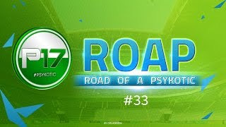 ROAD OF A PSYKOTIC #33  - FIFA16