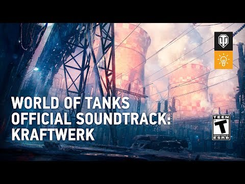World of Tanks  Soundtrack: Kraftwerk
