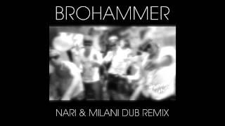 Topher Jones - Brohammer (Nari & Milani Dub Remix) (Cover Art)