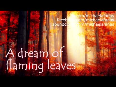 Michael Afanasyev - A dream of flaming leaves