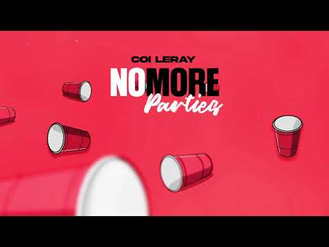 Coi Leray - No More Parties (Prod. Maaly Raw) [Official Audio]