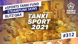 Tanki Online V-LOG: Episode 312