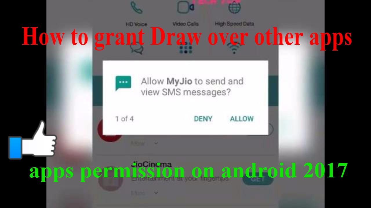 How To Grant Draw Over Other Apps Permission On Android 2017