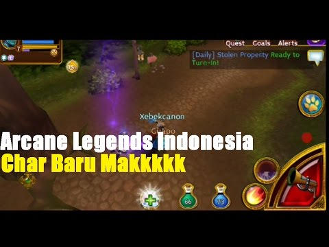 Arcane Legends Char Baru Pak E (Android Version) Gameplay 2017