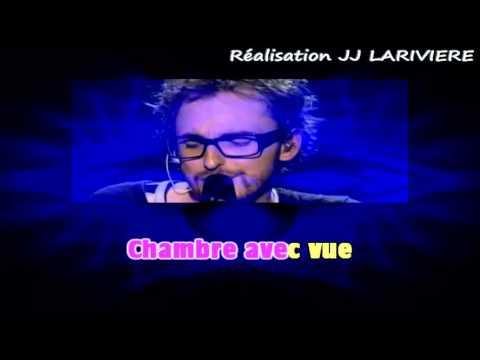 CHRISTOPHE WILLEM   CHAMBRE AVEC VUE I G JJ Karaoké - Paroles