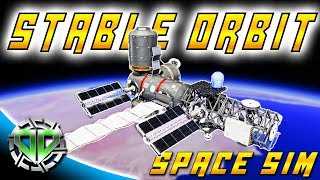 Stable Orbit Gameplay : Space Station Simulator!  (PC Early Access Simulator)