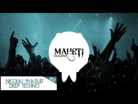 Deep Techno #01 (Nicolai Masur)(+Playlist)