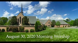 August 30, 2020 Morning Worship