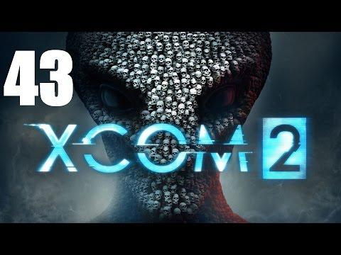 Let's Platinum XCOM 2 Campaign 1 - 43 - The Sun Never Sets
