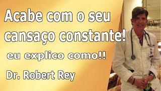 Dr. Rey - você sofre de cansaço constante? Eu digo o que fazer para acabar com ele!! thumbnail