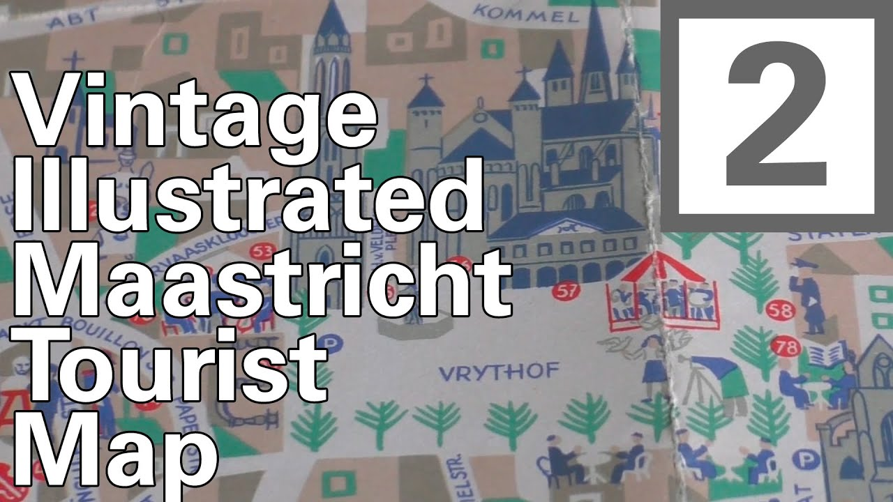 Cartophile 2 Vintage Illustrated Maastricht Tourist Map YouTube