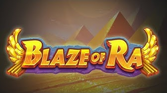 Max Bet Big Win Blaze Of Ra - A Game By Push Gaming.