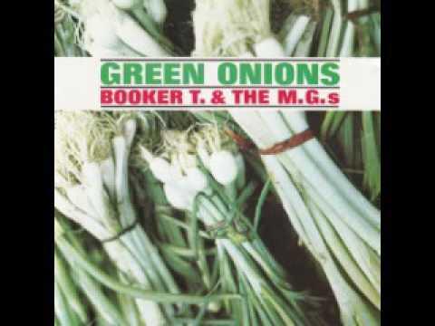 Booker T  & The MG's - Green Onions (full album)