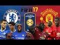 FIFA 17 - เชลซี VS แมนยู - การสลับขั้วของกองหน้า