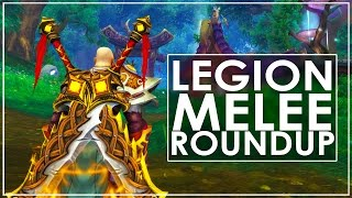 WoW Legion: Melee Overview & My Top 5 Specs