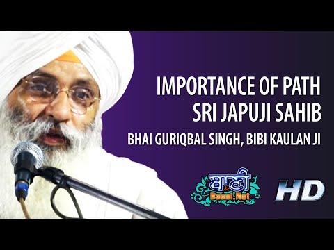 Importance-Of-Path-Sri-Japuji-Sahib-Bhai-Guriqbal-Singhji-Bibi-Kaulanji-Gaziabad