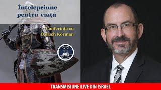 Live - Baruch Korman - Înțelepciune pentru viață din Proverbe 16