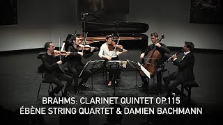 Brahms Clarinet Quintet - Damien Bachmann & Quatuor Ébène