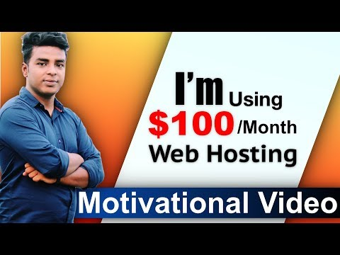 I'm Using $100/Month Hosting | Motivational Video For Bloggers