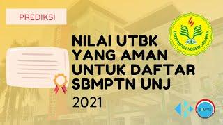 Nilai UTBK yang Aman untuk Daftar SBMPTN UNJ 2021