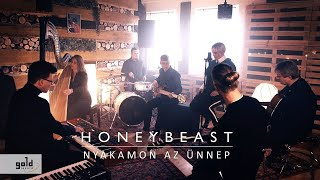 HONEYBEAST - Nyakamon az ünnep | Official Music Video
