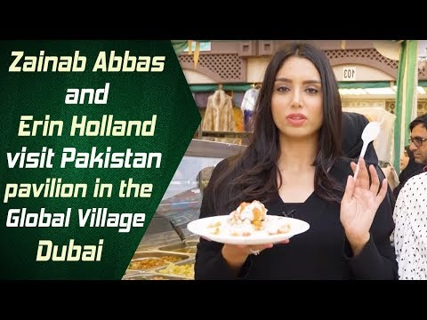 Zainab Abbas and Erin Holland visit Pakistan pavilion in the Global Village, Dubai