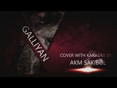 Galliyan(Hindi Song) By Sakibul (Cover with karaoke)