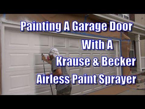 Painting A Garage Door With A Krause & Becker Airless Paint Sprayer