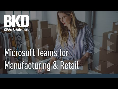 Microsoft Teams for Manufacturing & Retail