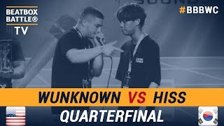 Wunknown vs Hiss - Quarterfinal - 5th Beatbox Battle World Championship