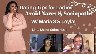 Dating Advice for Ladies   How to Avoid Narcissists When Dating   Ft. My Girl Leyla