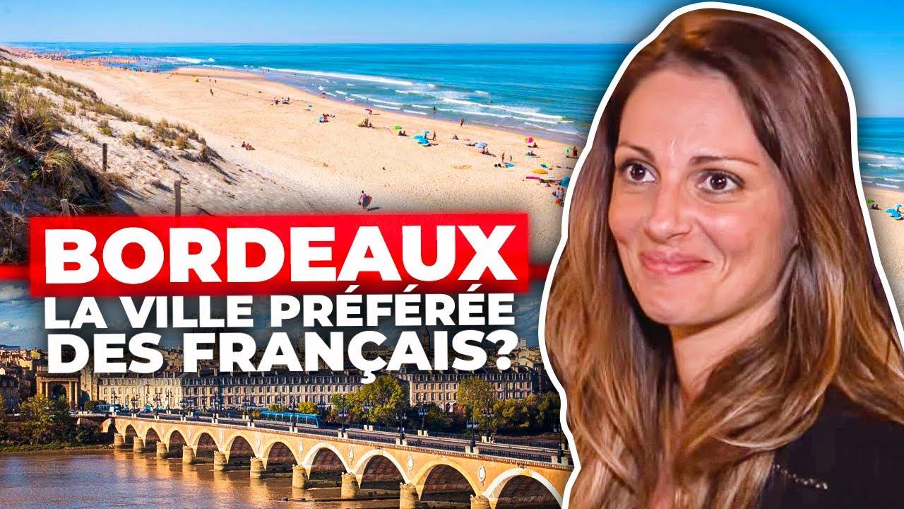 Bordeaux, la ville préférée des Français ?
