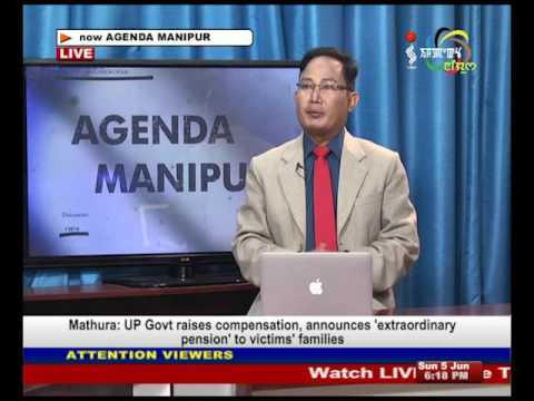 Agenda Manipur Topic  Controversy Over Wanted Tag On Ratan Khomdram 05 June 2016