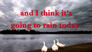 I THINK IT'S GOING TO RAIN TODAY by Norah Jones (WITH LYRICS)