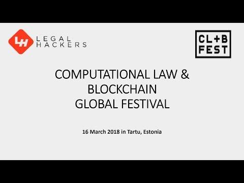 Day 1, 2018 Computational Law & Blockchain Global Festival in TARTU ESTONIA