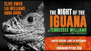The Night of the Iguana - Noël Coward Theatre