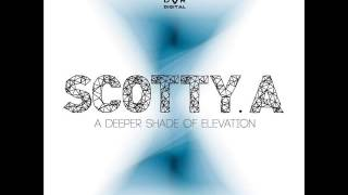 Scotty A - A Deeper Shade Of Elevation (Original Mix) - DAR Digital
