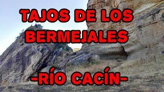Ruta por los Tajos de los Bermejales y Rio Cacin (Granada)