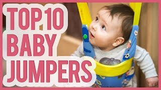 Best Baby Jumper 2019  – TOP 10 Baby Jumpers