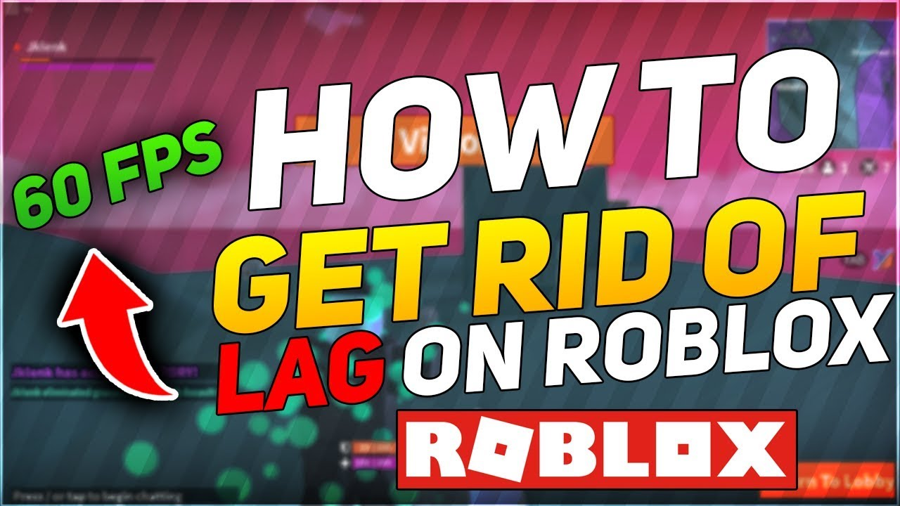Roblox Choppy Camera How To Get Rid Of Lag On Roblox 2020 Best Way Working Youtube