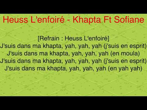 Khapta - Heuss L'Enfoiré Ft. Sofiane [Paroles/Lyrics]