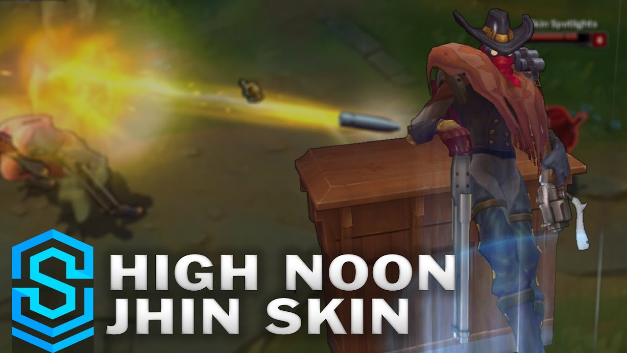 High Noon Jhin