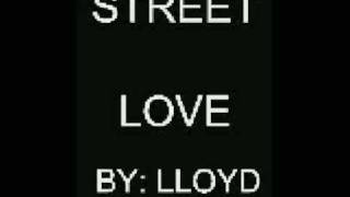 street love lloyd