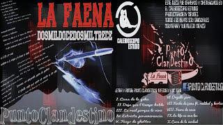 PUNTO CLANDESTINO / LA FAENA / DISCO COMPLETO
