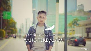 Download Yang Terdalam - NOAH (Rohman ANF Cover)